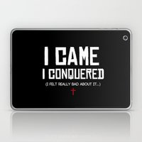 I Came. I Conquered. I Felt Really Bad About It. Laptop & iPad Skin