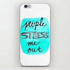 People Stress Me Out iPhone & iPod Skin