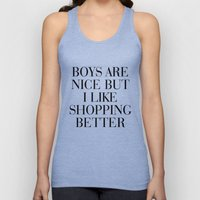 Boys are nice but I like shopping better Unisex Tank Top