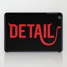 The Devil Is In The Detail iPad Case