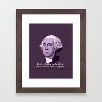 It Is Far Better To Be A… Framed Art Print