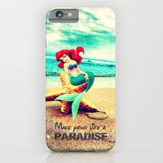 Make your life a paradise - for iphone iPhone 6 Slim Case