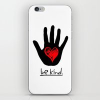 Be Kind.  |  A Message To All Mankind iPhone & iPod Skin