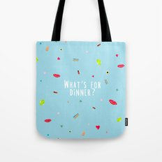 WHAT'S FOR DINNER? 2 (wi… Tote Bag