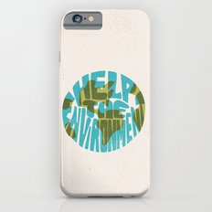 Help The Environment Slim Case iPhone 6s