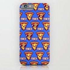 Eat Me-Pizza iPhone 6 Slim Case