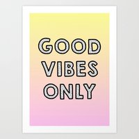 Good Vibes Only Gradient Art Print