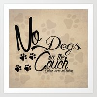 No Dogs on the Couch Art Print