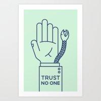 Trust No One Art Print