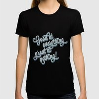 Good at everything great at nothing Womens Fitted Tee Black SMALL