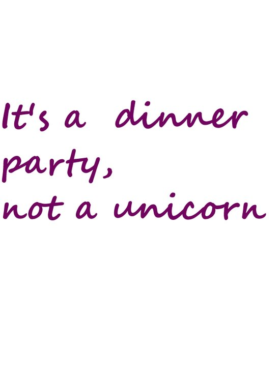 Hannibal Quote: It's a Dinner Party Not a Unicorn Art Print