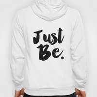 Just Be Faux Glitter Typography Hoody