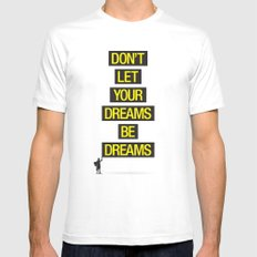 Dreams Be Dreams Mens Fitted Tee SMALL White
