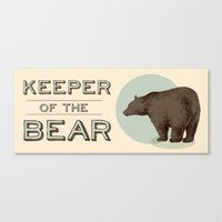 Keeper Of The Bear - For… Canvas Print