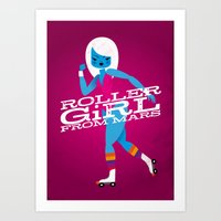 Roller Girl From Mars Art Print
