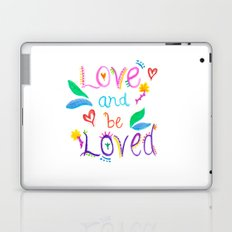 Love and be Loved Laptop & iPad Skin