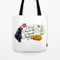 Don't Sweat The Small St… Tote Bag