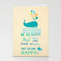Be so happy that when others look at you they become happy too Stationery Cards