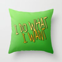 What I Want Throw Pillow