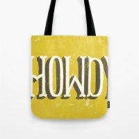 Howdy! Tote Bag