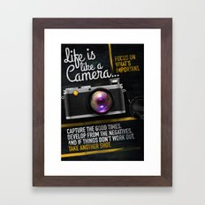 Life is like a Camera Framed Art Print