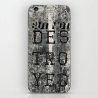 But Not Destroyed iPhone & iPod Skin