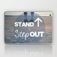 Stand Up and Step Out Laptop & iPad Skin