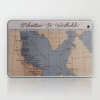 Adventure Is Worthwhile Laptop & iPad Skin