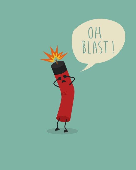 Oh Blast! Art Print