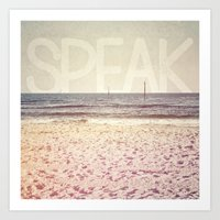 Speak Art Print