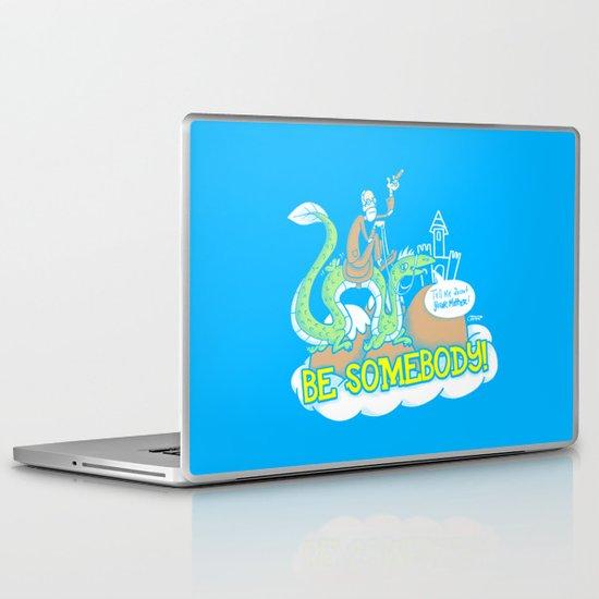 Be Somebody! Laptop & iPad Skin