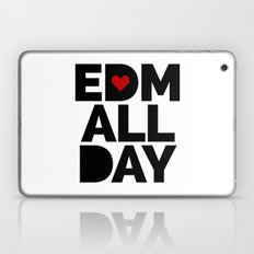 EDM All Day Music Quote Laptop & iPad Skin