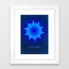 You are my sunshine... Framed Art Print