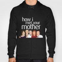 How I Met Your Mother Hoody