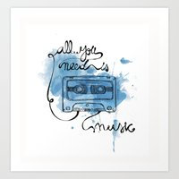 Music's All You Need Art Print