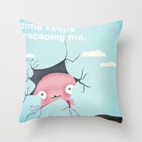 Time Keeps Escaping Me Throw Pillow