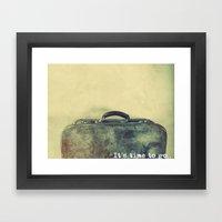 It's time to go. Framed Art Print