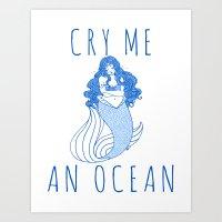 Cry Me an Ocean Art Print