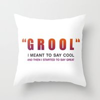 Grool - Quote from the movie Mean Girls Throw Pillow
