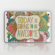 Laptop & iPad Skin featuring Today Is Going To Be Awe… by Valentina Harper