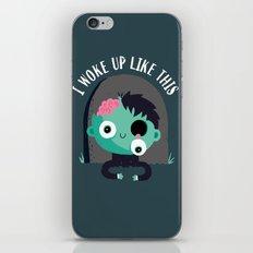 I Woke Up Like This iPhone & iPod Skin