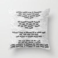 Please, Please, Please, … Throw Pillow