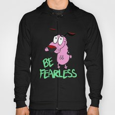 Be Fearless Hoody