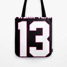 #TWERKTEAM13 Tote Bag