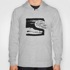 IF IT'S NOT ABOUT FOOD Hoody