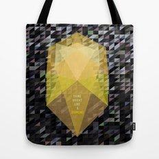 Shine bright like a diamond  Tote Bag