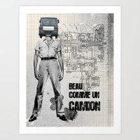 Beau comme un Camion Art Print