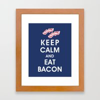 Keep Calm and Eat Bacon Framed Art Print