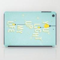 You Light Up My life iPad Case