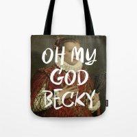 OMG BECKY Tote Bag